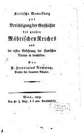 Kritische Bemerkung zur Berichtigung der Geschichte des großen Mährischen Reiches