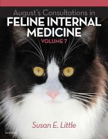 August s Consultations in Feline Internal Medicine  Volume 7   E Book PDF
