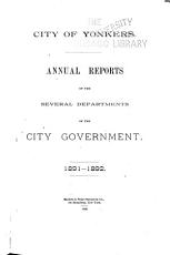 Annual Reports of the Several Departments of the City Government ...