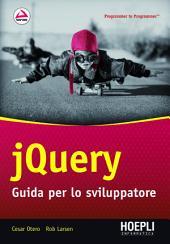 jQuery: Guida per lo sviluppatore