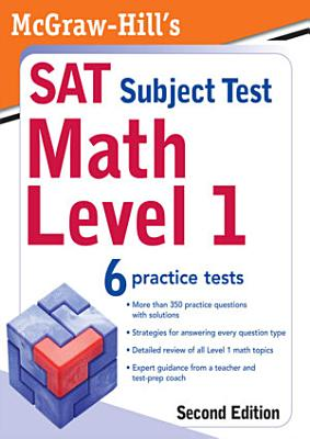 McGraw Hill s SAT Subject Test  Math Level 1  2 E