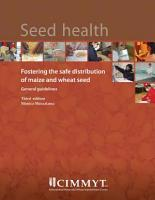 Seed health  fostering the safe distribution of maize and wheat seed   general guidelines PDF
