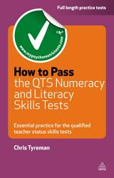 How To Pass The Qts Numeracy And Literacy Skills Tests Book PDF