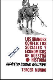 Los grandes conflictos sociales y económicos de nuestra historia: Tomo II