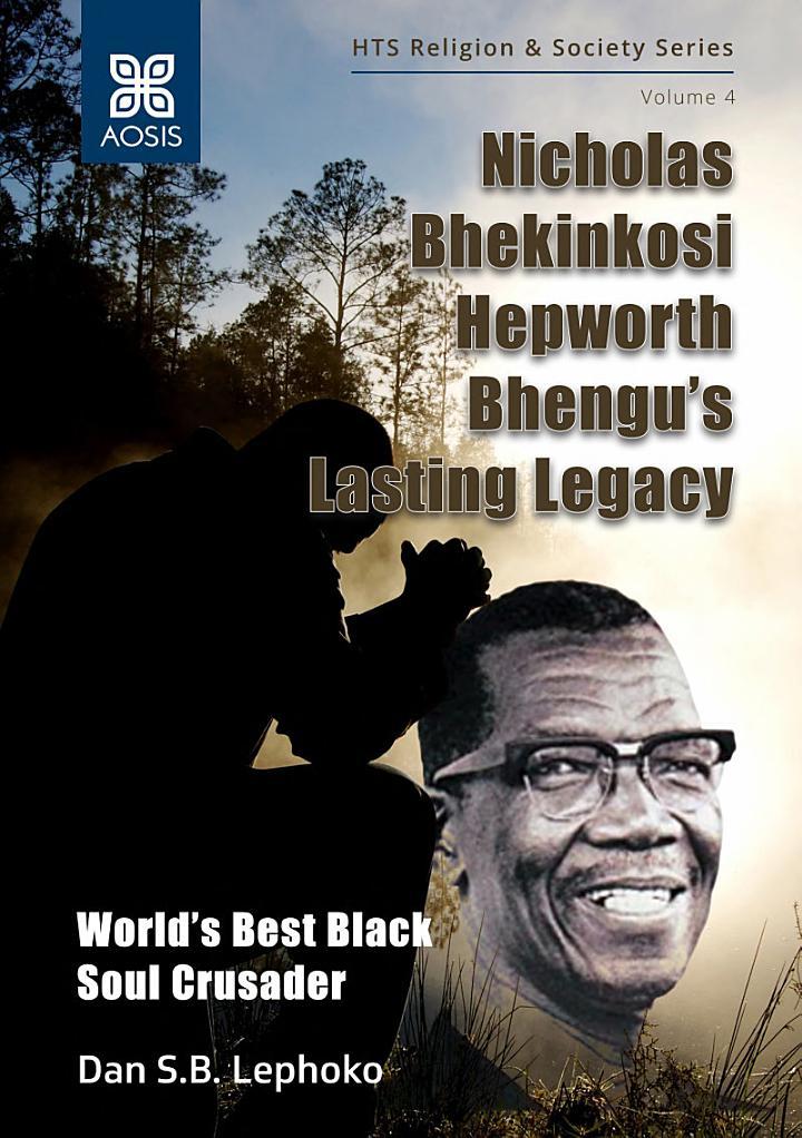 Nicholas Bhekinkosi Hepworth Bhengu's lasting legacy
