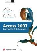 Access 2007   Das Praxisbuch f  r Entwickler PDF