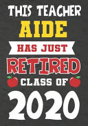 This Teacher Aide Has Just Retired Class Of 2020