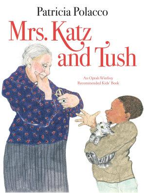 Mrs  Katz and Tush