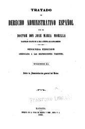 Tratado de derecho administrativo español: Volúmenes 1-2