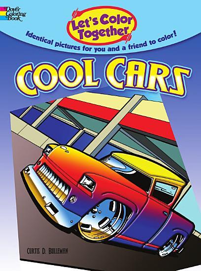 Let s Color Together    Cool Cars PDF