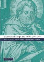 The Uses of Script and Print, 1300-1700
