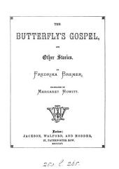 The butterfly's gospel, and other stories, tr. by M. Howitt