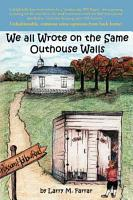 We All Wrote on the Same Outhouse Walls PDF