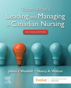 Leading and Managing in Canadian Nursing E Book PDF