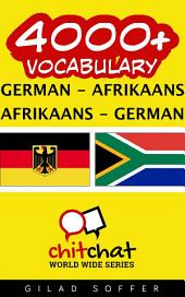 4000+ German - Afrikaans Afrikaans - German Vocabulary