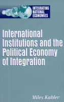 International Institutions and the Political Economy of Integration PDF