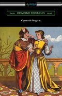 Cyrano de Bergerac  Translated by Gladys Thomas and Mary F  Guillemard with an Introduction by W  P  Trent