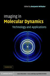 Imaging in Molecular Dynamics: Technology and Applications
