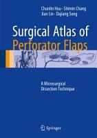 Surgical Atlas of Perforator Flaps PDF