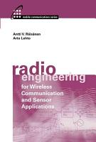 Radio Engineering for Wireless Communication and Sensor Applications PDF