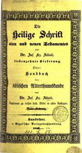Handbuch der biblischen Alterthumskunde, herausg. von J.F. Allioli, unter Mitwirkung von L.C. Gratz und D. Haneberg