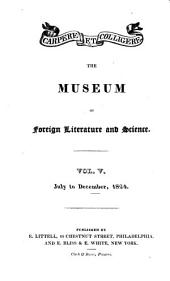 The Museum of Foreign Literature, Science and Art: Volume 5