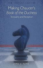 Making Chaucer's Book of the Duchess