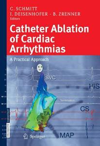 Catheter Ablation of Cardiac Arrhythmias PDF