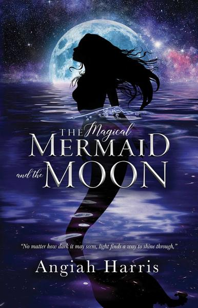 Download The Magical Mermaid and the Moon Book