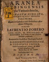 Aranea Tubingesis stylo veritatis deiecta: Pars 1