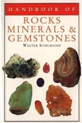 Handbook of Rocks  Minerals  and Gemstones