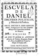Escuela de Daniel: discursos politicos, y morales à su profecía