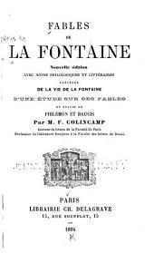 Fables de La Fontaine: avec notes philologiques et littéraires, précédée de la vie de La Fontaine, d'une étude sur ses fables et suivie de Philémon et Baucis