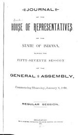 Journal of the House of Representatives of the State of Indiana at Their ... Session: Volume 1