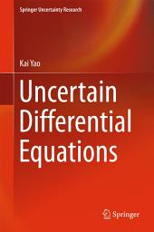 Uncertain Differential Equations