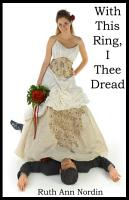 With This Ring  I Thee Dread PDF