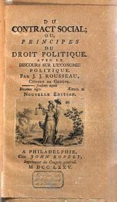 Du contract social, ou, Principes du droit politique: avec le discours sur l'économie politique