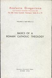 Basics Of A Roman Catholic Theology Book PDF