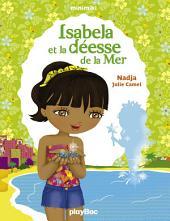 Isabela et la déesse de la Mer: Minimiki Fiction