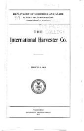 The International Harvester Co., March 3, 1913: Volume 3