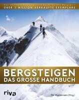 Bergsteigen   Das gro  e Handbuch PDF