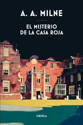 El misterio de la Casa Roja