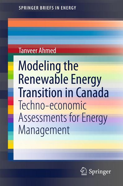 Download Modeling the Renewable Energy Transition in Canada Book