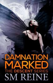 Damnation Marked: An Urban Fantasy Novel