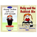 Helping Children with Low Self-Esteem and Ruby and the Rubbish Bin