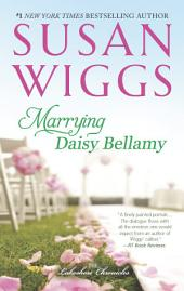 Marrying Daisy Bellamy: Lakeshore Chronicles