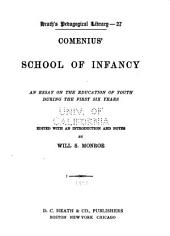 Comenius' School of Infancy: an Essay on the Education of Youth During the First Six Years