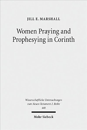 Women Praying and Prophesying in Corinth