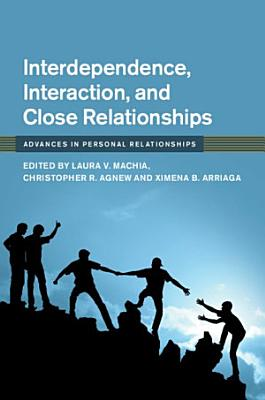 Interdependence  Interaction  and Close Relationships