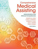 Comprehensive Medical Assisting   Medical Terminology for Health Professions  8th Ed    Study Guide for Lindh tamparo dahl  Morris Correas Comprehensive Medical Assisting  Administrative and Clinical Competencies  6th Ed  PDF